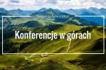 Konferencje w górach