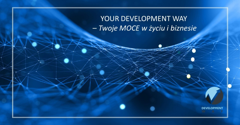 Your Development Way - Twoje Super-Moce w życiu i w biznesie