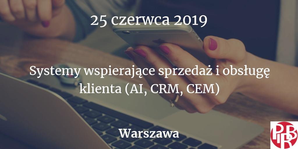 """Konferencja """"Systemy wspierające sprzedaż i obsługę klienta (AI, CRM, CEM)"""""""